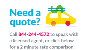 Need a quote? Call 877-244-4572 to speak with a licensed agent, or click below for a 2-minute rate comparison.